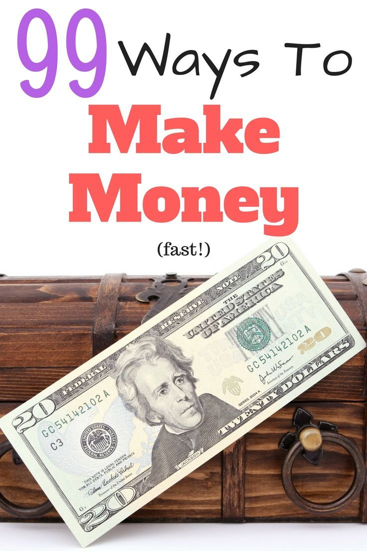 Looking for fast ways to make money? Here are 99 ways to make money fast. This list focuses on quick cash ideas only!