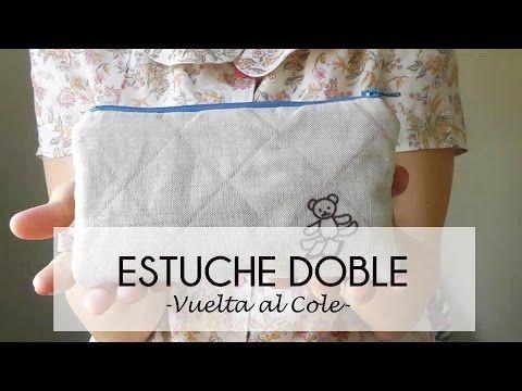 Tutorial como hacer un ESTUCHE DOBLE Vuelta al cole (Patrón) - YouTube