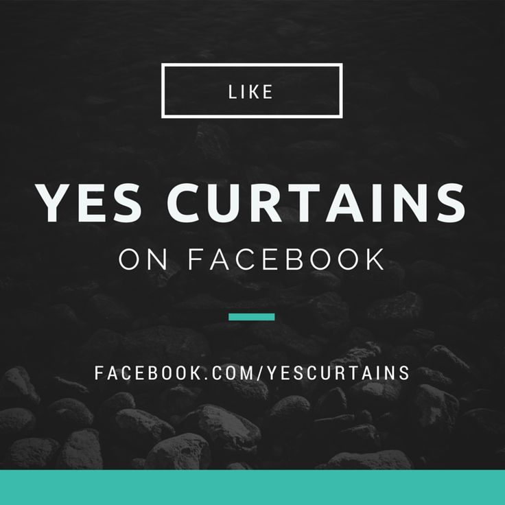 Follow us on Facebook for the latest news & specials #Curtains #YesCurtains