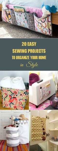 20 Easy Sewing Projects to Organize Your Home in Style