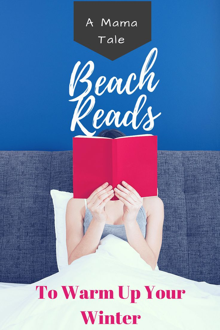 Beach Reads to Warm Up Your Winter | Beach Reads | Reading | Kindle  From: www.amamatale.com