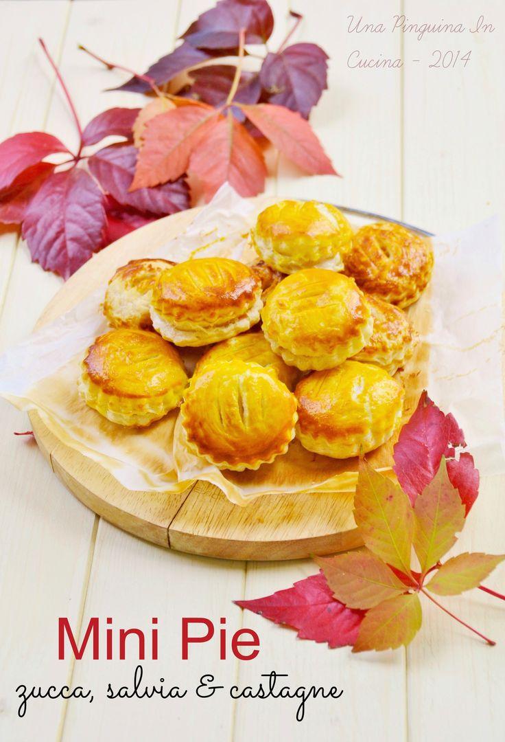 mini pie #zucca, #castagne e #salvia; mini pie #pumpkin, #chestnuts #sage