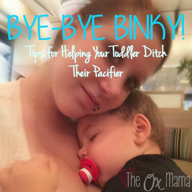 Helping a toddler get rid of their pacifier, paci, or binky - the no drama way!
