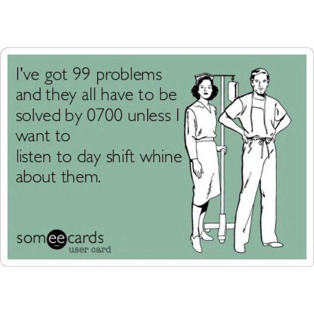 Night Shift Nurse Quotes Quotesgram