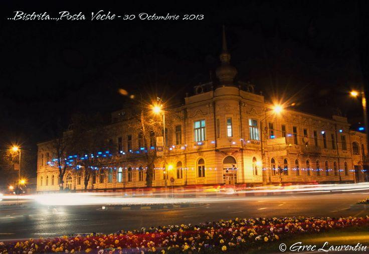 Bistrita- ROMANIA  -  Posta  Veche -imagine de  noapte.