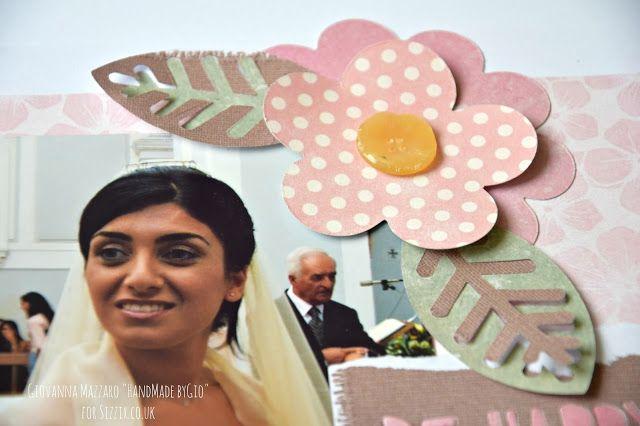 #Sizzixplus HandMade by Gio: Wedding layout - Sizzix