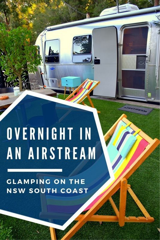 For those who have ever wanted to spend a couple of nights in an iconic Airstream travel trailer, a new glamping experience awaits you on Australia's NSW South Coast. Click pin through to post for more details.: