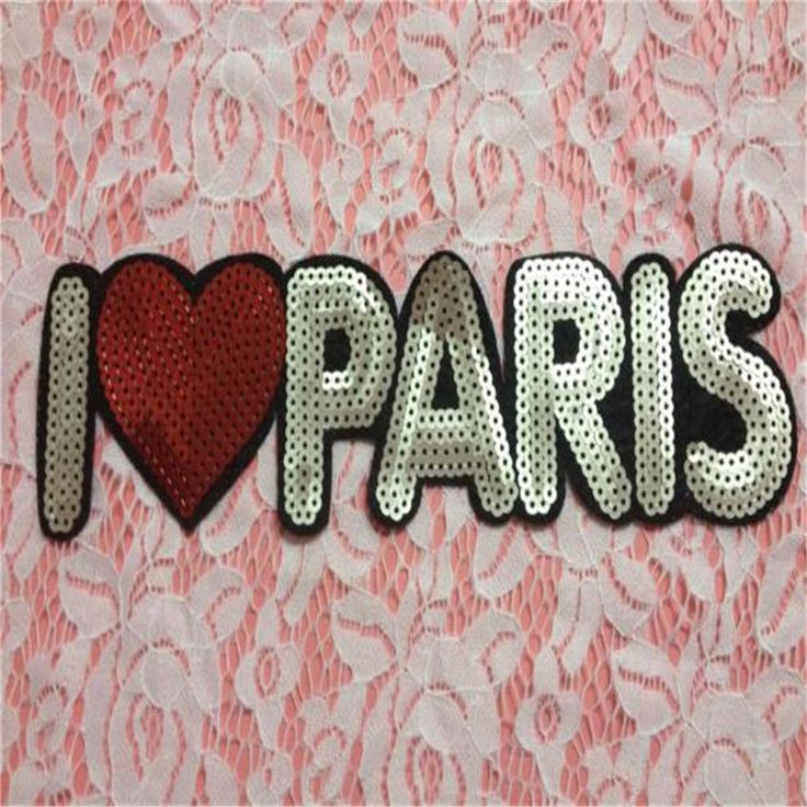 sequins Love PARIS brand iron on patches for clothes Sew-on embroidered patch motif applique deal with it clothing free shipping