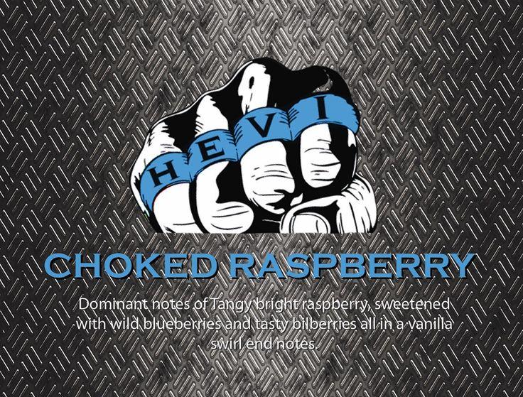 Choked Raspberry Hevi Vape #vapehardvapehevi