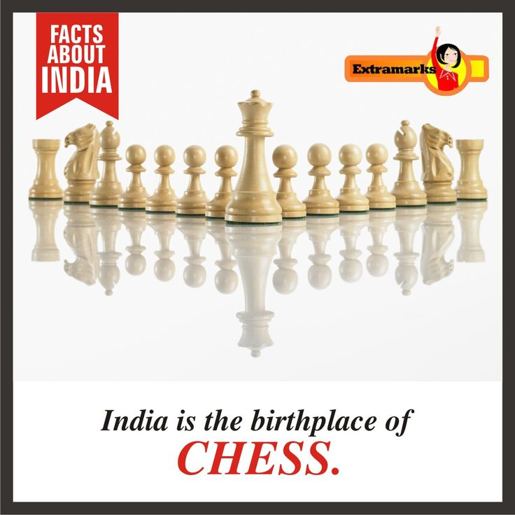 "India is the birthplace of CHESS. The original word for ""chess"" is the     ""Sanskritchaturanga"" ( four members of an army ) - which were mostly like elephants, horses, chariots, and foot soldiers. #FactsAboutIndia #Extramarks"