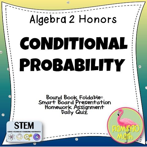 Students will be able to interpret data using two-way frequency tables, formulas, and tree diagrams. Everything you need to teach the lesson: *  Two options of a Foldable *  SmartBoard Lesson Presentation *  Homework assignment  * Two forms of a Daily Quiz  *  Answer keys and directions
