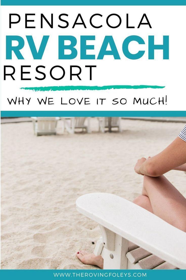 Why We Love Pensacola Beach Rv Resort In Florida The Roving Foley S In 2020 Pensacola Beach Florida Resorts Pensacola Beach Florida