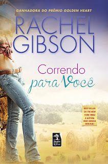 SEMPRE ROMÂNTICA!!: Correndo para você - Rachel Gibson, por Van Meiser...