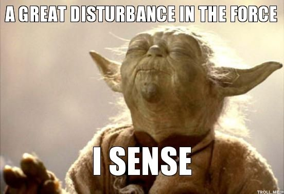 Image result for disturbance in the force