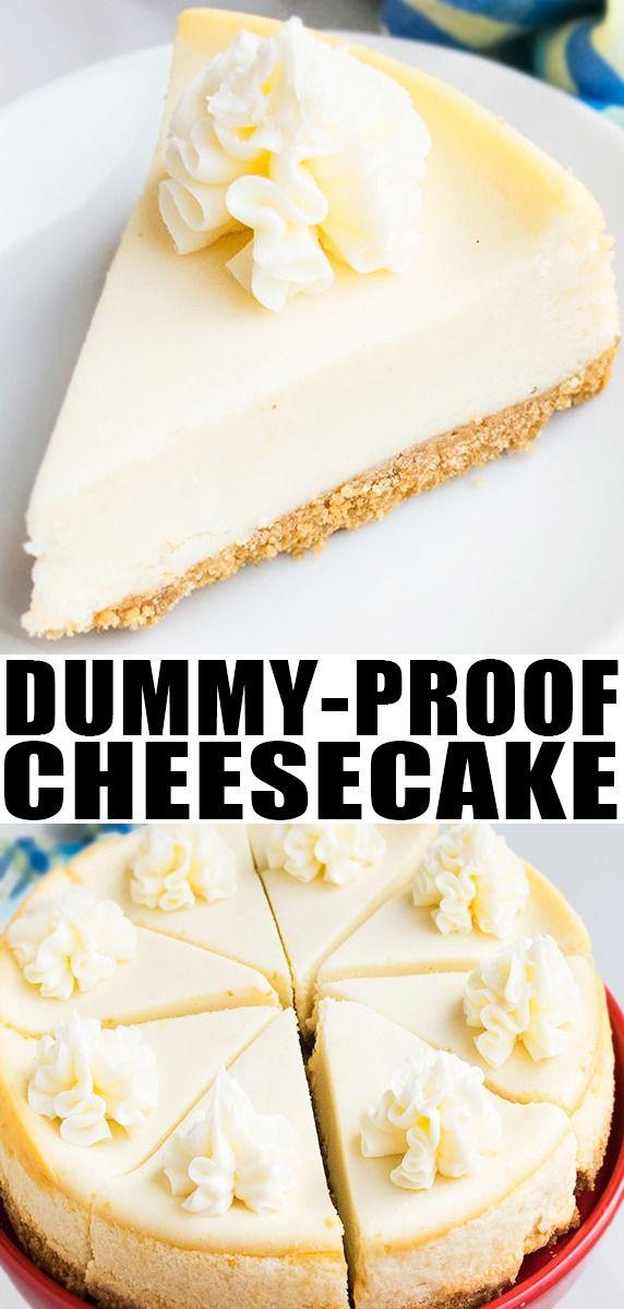 Easy New York Cheesecake Recipe Easy Cheesecake Recipes Cheesecake Recipes Easy Homemade Cheesecake Recipe No Water Bath