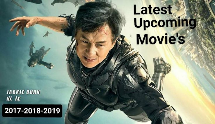 Updated: Jackie Chan Upcoming Movies List Release Date And ...