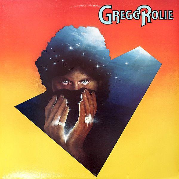 Gregg Rolie - Gregg Rolie at Discogs