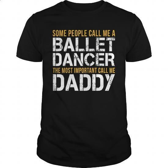 Awesome Tee For Ballet Dancer #shirt #hoodie. ORDER NOW => https://www.sunfrog.com/LifeStyle/Awesome-Tee-For-Ballet-Dancer-139861711-Black-Guys.html?60505