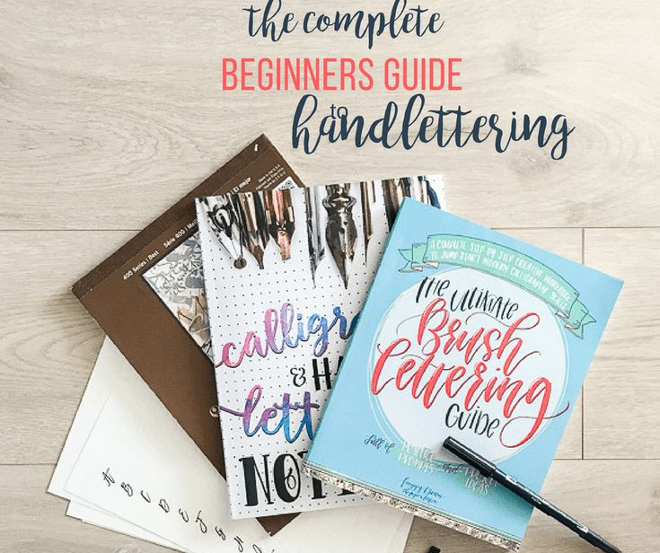 The Complete Beginners Guide to Handlettering
