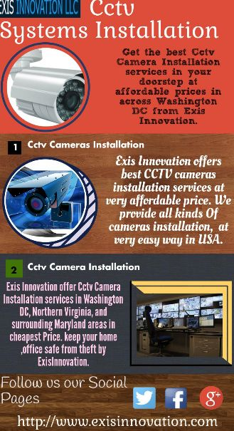 Exis Innovation Offers you the best Cctv Camera Installation services in your doorstep at affordable prices in across Washington DC in USA.