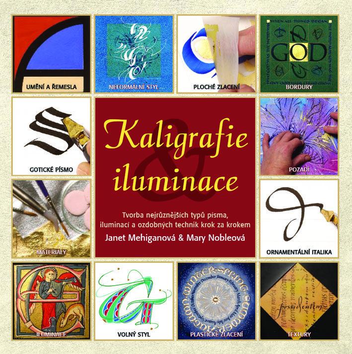 Pro šikovné ruce : Kaligrafie a iluminace - Metafora