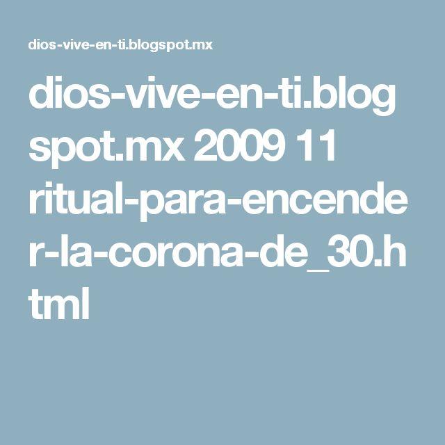 dios-vive-en-ti.blogspot.mx 2009 11 ritual-para-encender-la-corona-de_30.html