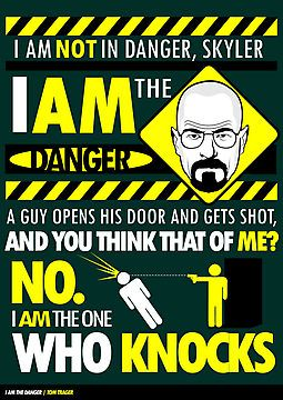 103 best things i obsess about images on pinterest bongs smoking the best quotes of breaking bad i am the danger i am the one who knocks fandeluxe Image collections