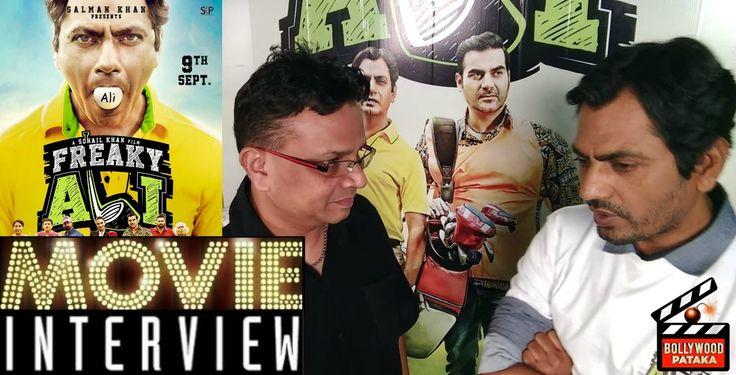 Freeky Ali Exclusive Interview | Nawazuddin Siddiqui | Denzil | Bollywoo...