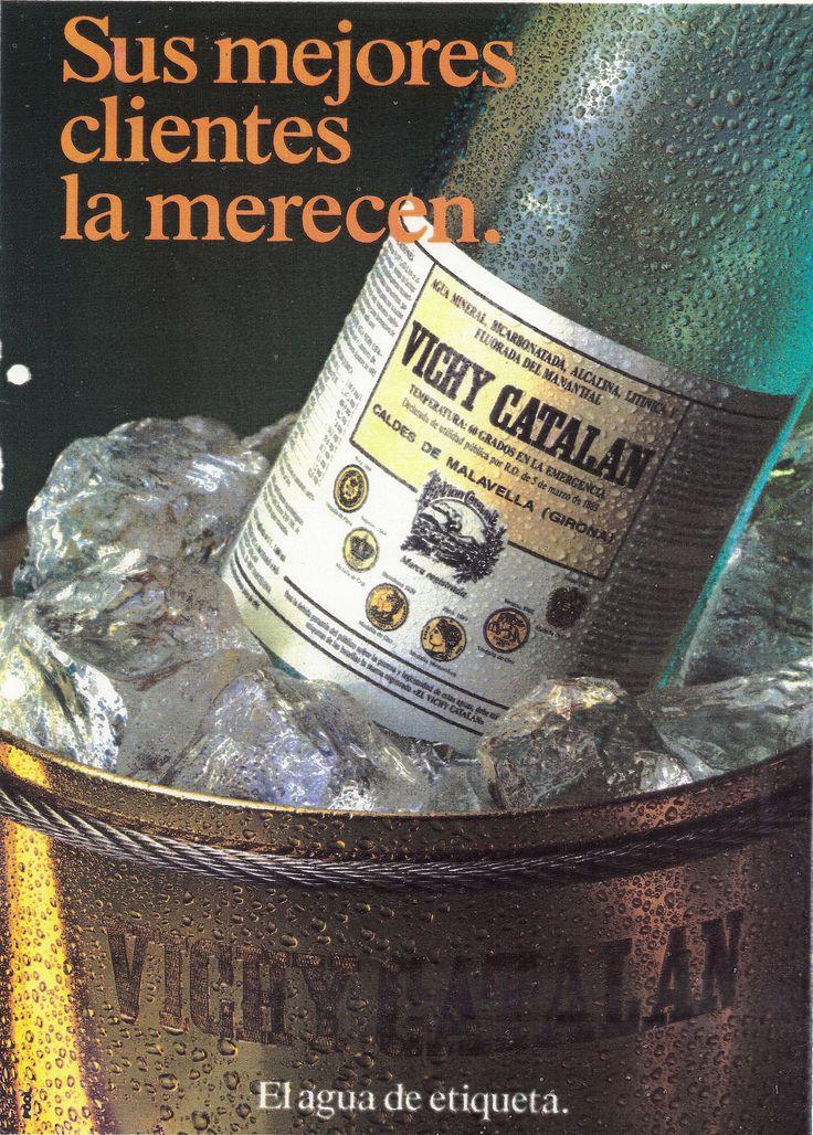 https://flic.kr/p/EB5vr4 | 1986 Anunci Vichy Catalán Sus mejores clientes la merecen. El agua de etiqueta - Tecno