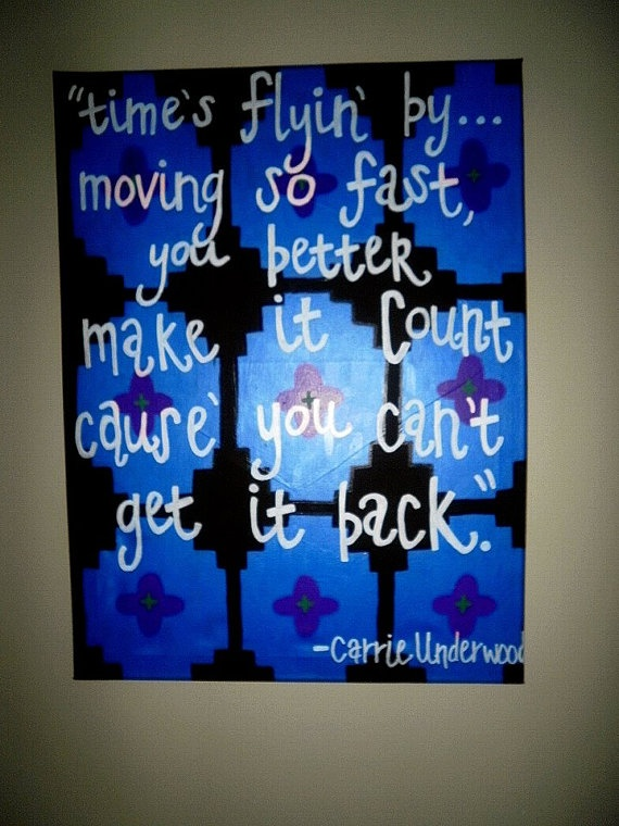 Carrie Underwood Quote by CompelMeArt on Etsy, $30.00