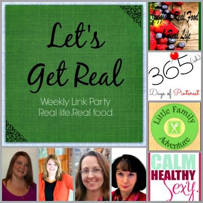 Juggling Real Food and Real Life: Let's Get Real Friday Party #59