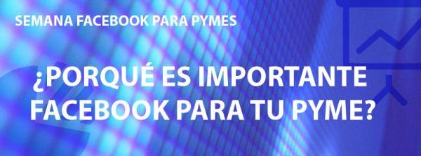 ¿Porqué es importante Facebook para tu PYME? Contenidos exclusivos te esperan en la semana Facebook para PYMES. No te la pierdas en http://carmendiazsoloaga.wordpress.com en Facebook (http://www.facebook.com/cdiazsoloaga), Twitter (@Carmen Yee Diaz Soloaga) y Google+ (google.com/+CarmenDiazSoloaga)