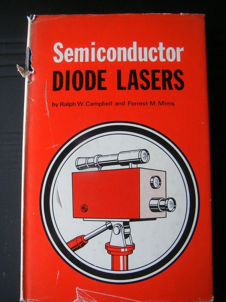 SEMICONDUCTOR DIODE LASERS, BOOK, BY, RALPH W CAMPBELL & FOREST M MIMS,