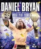 WWE: Daniel Bryan - Just Say Yes! Yes! Yes! [2 Discs] [Blu-ray] [2015], 1000542993
