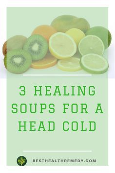 3 HEALING SOUPS FOR A HEAD COLD. If you are suffering from a head cold, one of the best things you can do is give your body healthy foods without a lot of artificial ingredients.  #healingsoupforaheadcold #doIhaveacoldordoIhavetheflu #homeremediesforcoldsandflu #homeremedyforcoldsandflu #naturalremediesforcoldsandflu #coldsandflu #coldsandfluremedies #applecidervinegarforcoldsandflu
