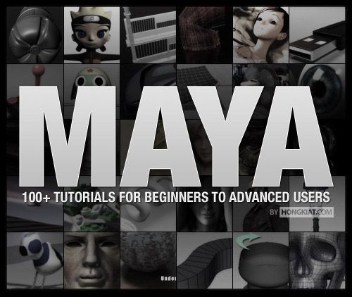 100+ Maya 3D Tutorials For Beginners, Intermediate and Advanced Users