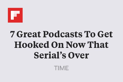 7 Great Podcasts To Get Hooked On Now That Serial's Over http://time.com/3639661/serial-podcasts-itunes/