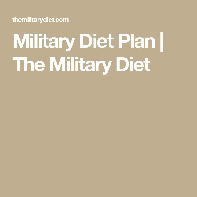 Military Diet Plan   The Military Diet