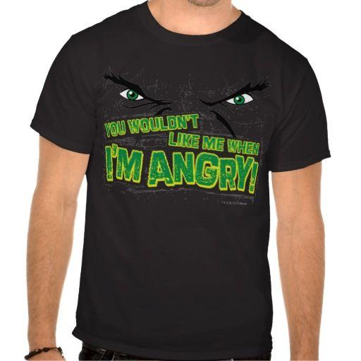You wouldn't like me when I'm angry hulk t-shirt i want this soooooo bad!
