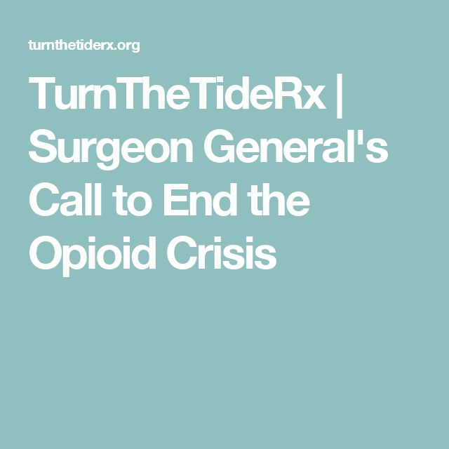 TurnTheTideRx | Surgeon General's Call to End the Opioid Crisis