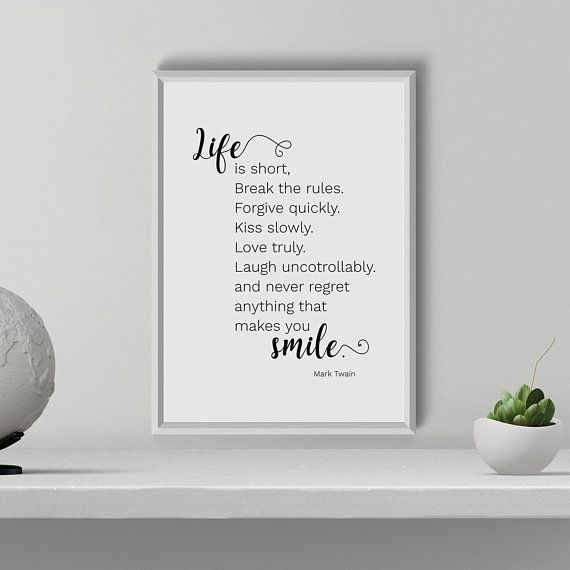 Life is Short Print, Life is Short Wall Art, Inspirational Quote, Mark Twain quote, Motivational Print, Room Decor, Printable, Typography