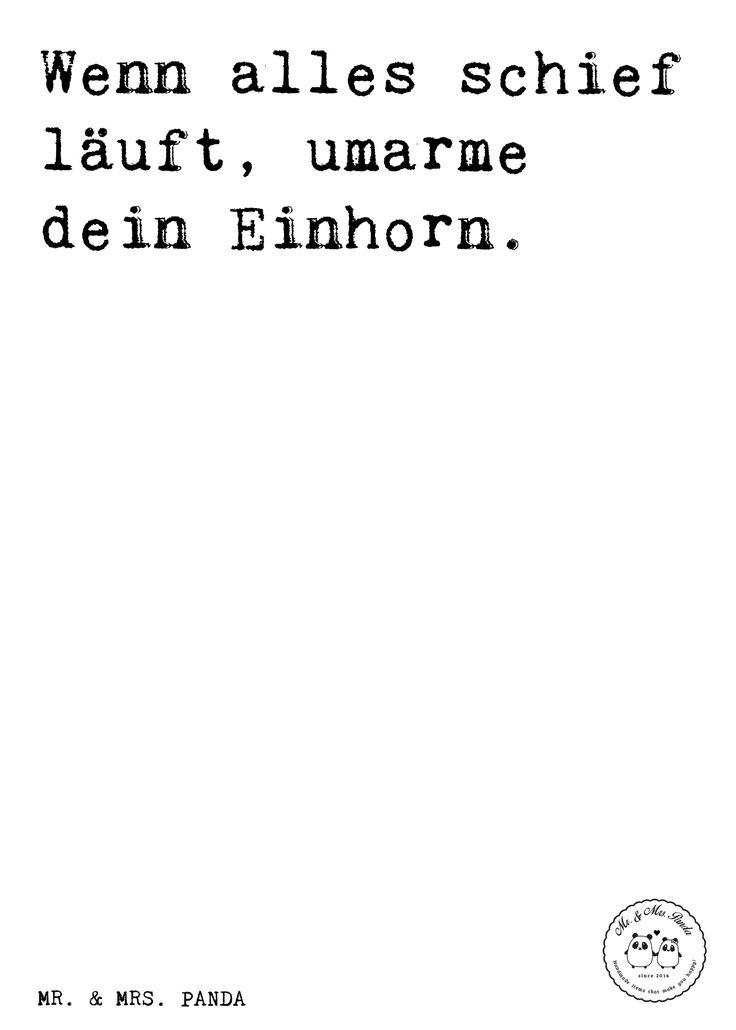 Spruch: Wenn alles schief läuft, umarme dein Einhorn. - Sprüche, Zitat, Zitate, Lustig, Weise Einhorn, Einhörner, Unicorn, Fantasiewelt, Freunde, witzig, Realität, Unicorn, Geschenk