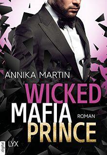 Merlins Bücherkiste: [Rezension] Wicked Mafia Prince - Annika Martin #Buchtipp