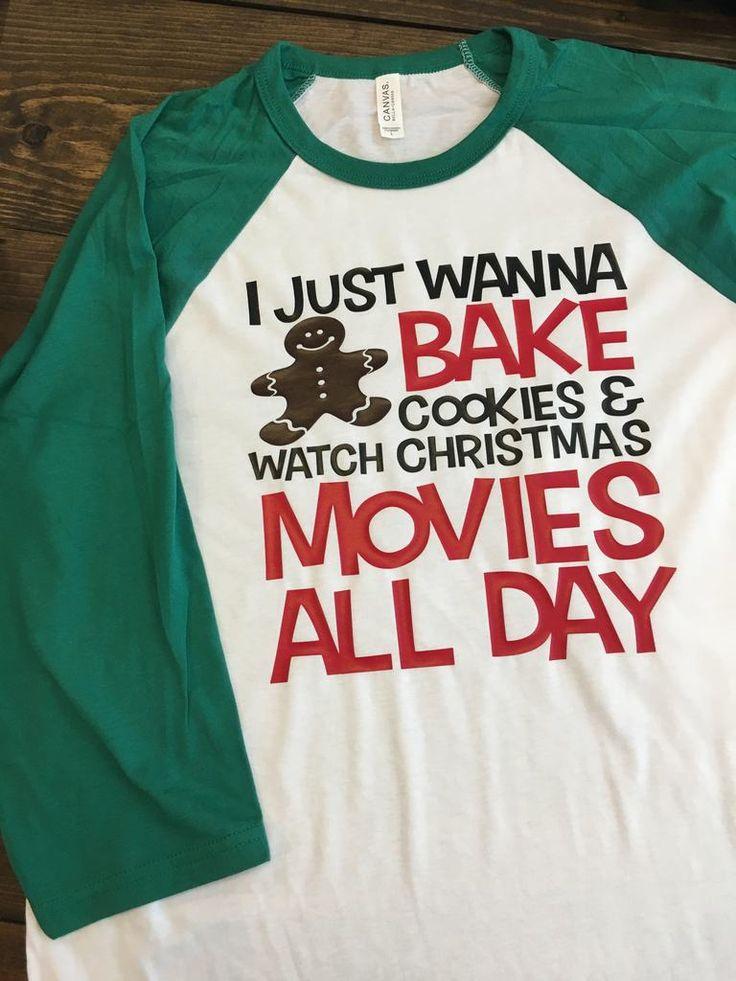I Just Wanna Bake Cookies & Watch Christmas Movies Raglan