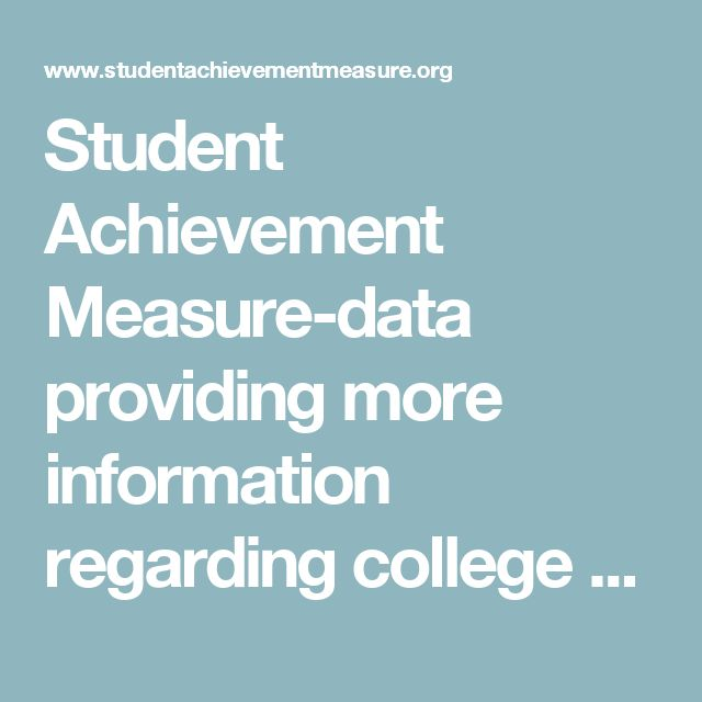 Student Achievement Measure-data providing more information regarding college graduation rates
