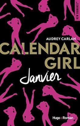 Découvrez Calendar Girl, Tome 1 : Janvier de Audrey Carlan sur Booknode, la communauté du livre