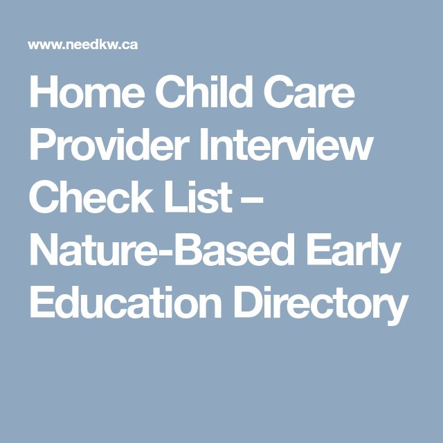 Home Child Care Provider Interview Check List – Nature-Based Early Education Directory