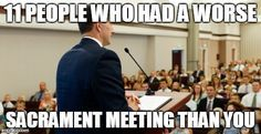 lol....these sacrament meeting stories are hilarious!