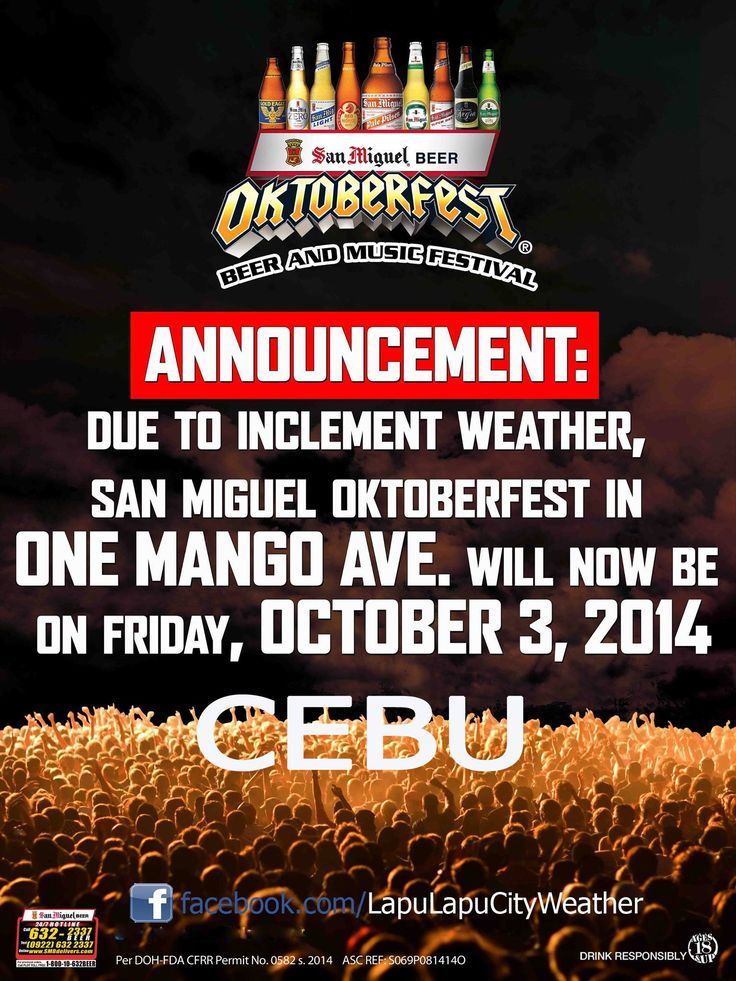 Due to the bad weather and for everyone's safety and enjoyment, the San Miguel Beer Oktoberfest 2014 at One Mango Avenue in Cebu City was postponed and moved to a later date. The new date for the Beer and Music Festival is set on October 3.