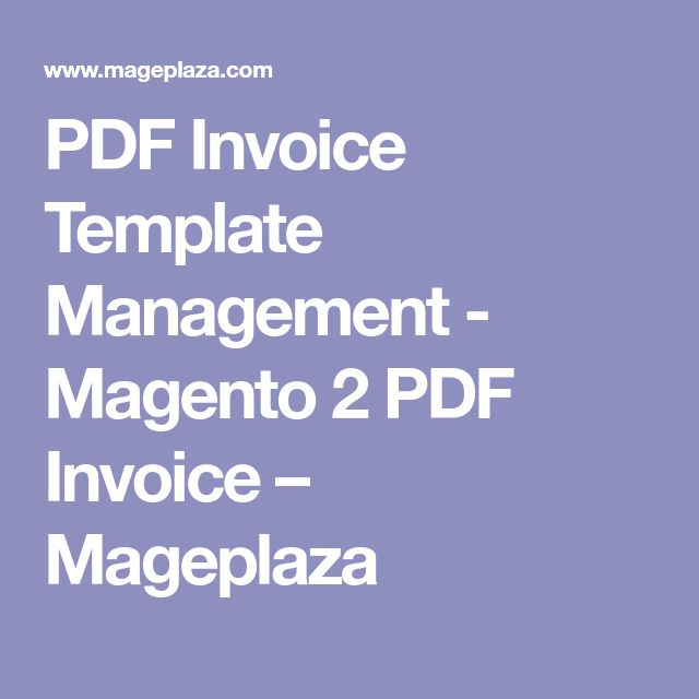 Pdf Invoice Template Management Invoice Template Templates Magento